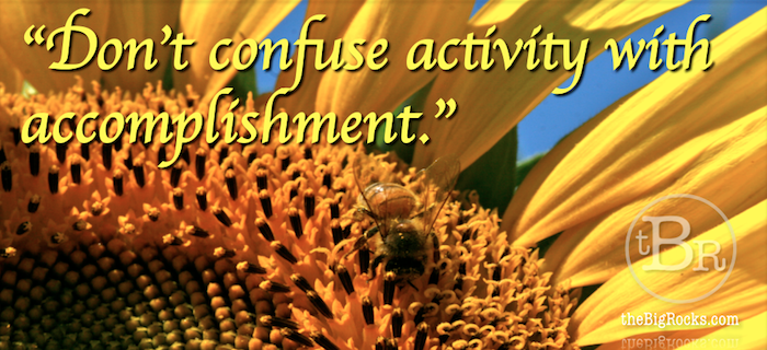 021513-TBR-Banner-Dont Confuse Activity with Accomplishment