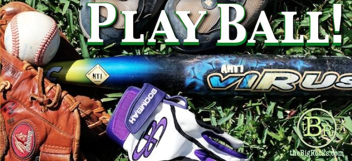 040713 Play Ball theBigRocks banner