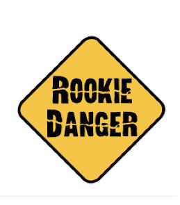 Rookie Danger
